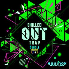 Chilled Out Trap Bundle (Vols 1, 2 & 3)