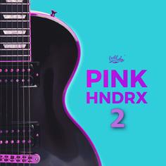 Pink Hndrx Vol 2