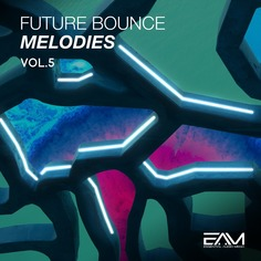 Future Bounce Melodies Vol 5