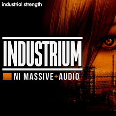 Industrium: NI Massive & Audio
