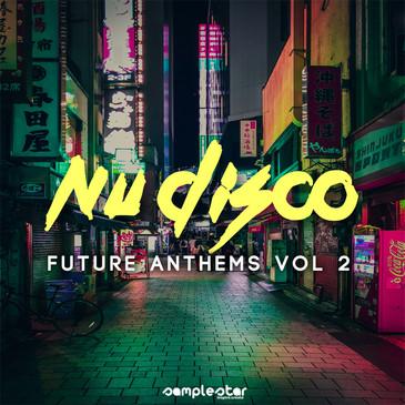 Nu Disco Future Anthems Vol 2