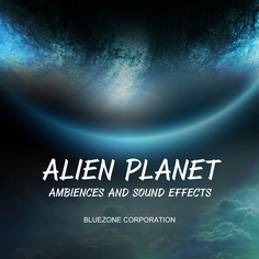 Alien Planet Ambiences and Sound Effects