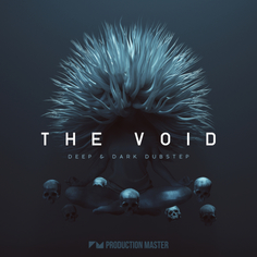 The Void: Deep & Dark Dubstep