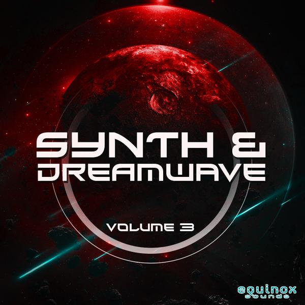 Synth & Dreamwave Vol 3