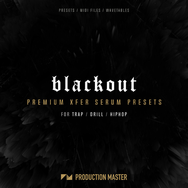 Blackout Premium Serum Presets