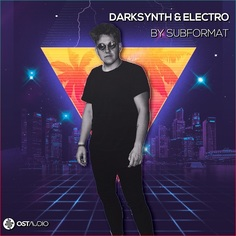 Darksynth & Electro by Subformat