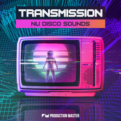 Transmission: Nu Disco Sounds