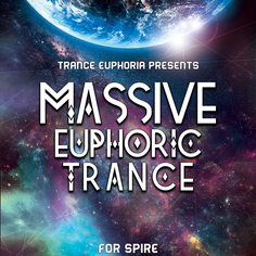Massive Euphoric Trance For Spire