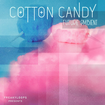 Cotton Candy: Future Ambient