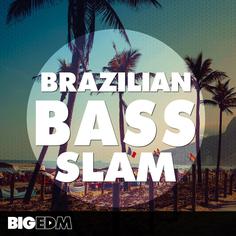 Brazilian Bass Slam