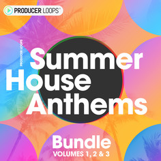 Summer House Anthems Bundle (Vols 1-3)