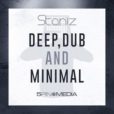 Staniz: Deep, Dub & Minimal