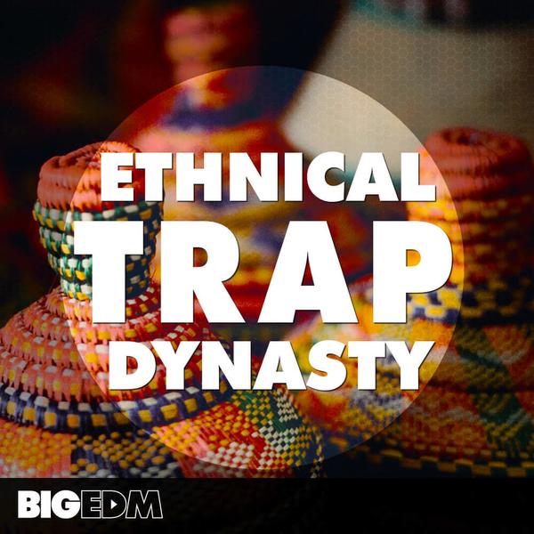 Ethnical Trap Dynasty