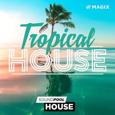 MAGIX: Tropical House