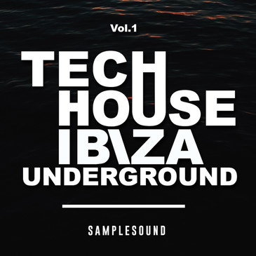 Tech House Ibiza Underground Vol 1