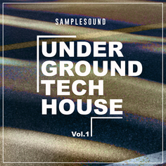 Underground Tech House Vol 1