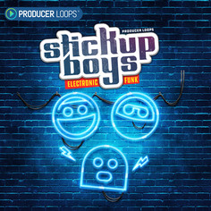 Stick Up Boys: Electronic Funk