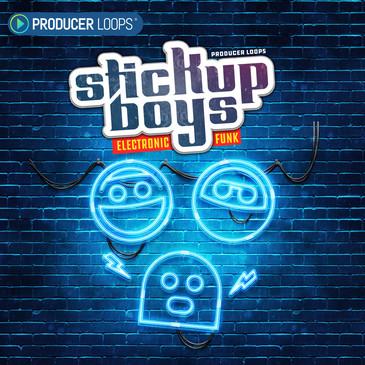 Stick Up Boys: Electronic Funk