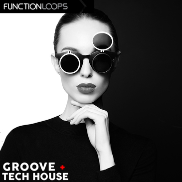 Function Loops: Groove Tech House