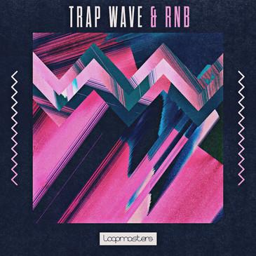 Trap Wave & RnB
