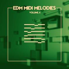 EDM MIDI Melodies Vol 4