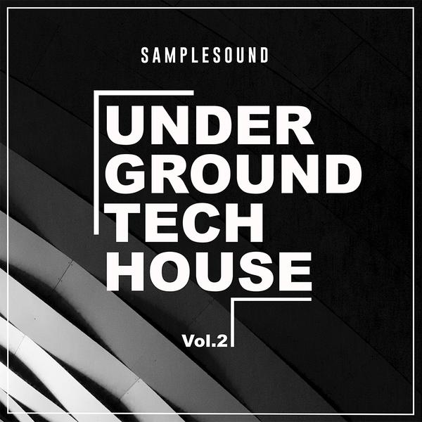 Underground Tech House Vol 2