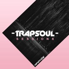 Trap Soul Sessions
