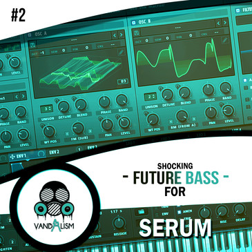 Shocking Future Bass For Serum 2