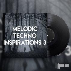 Melodic Techno Inspirations 3