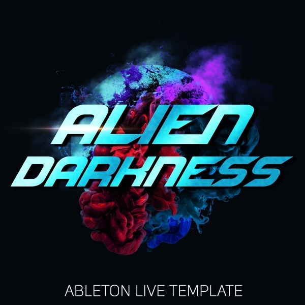 Ableton Live Template: Alien Darkness
