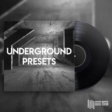 Underground Presets