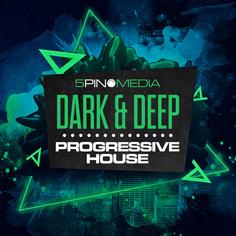 Dark & Deep Progressive House