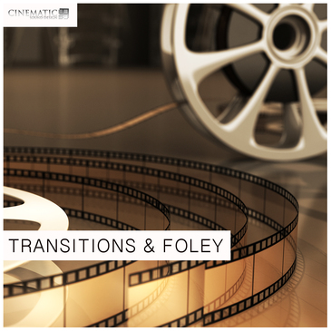 Transitions & Foley
