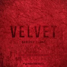 Velvet: Dancehall Trap