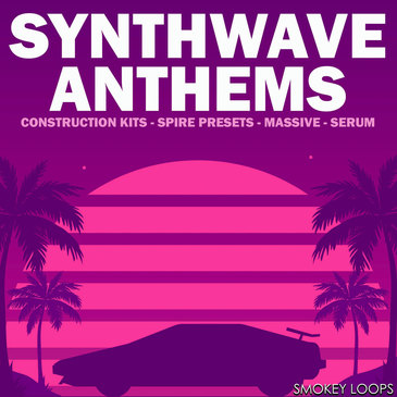 Smokey Loops: Synthwave Anthems