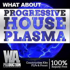 What About: Progressive House Plasma