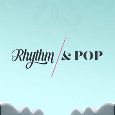 Rhythm & Pop