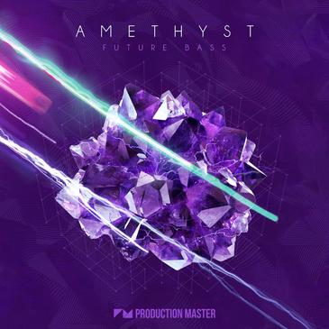 Amethyst: Future Bass