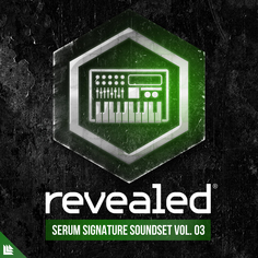 Revealed Serum Signature Soundset Vol 3