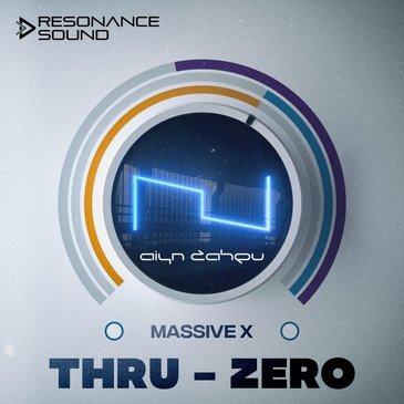 Aiyn Zahev: Thru-Zero Vol 1 Massive X
