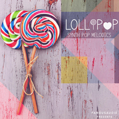 Lollipop: Synth Pop Melodics