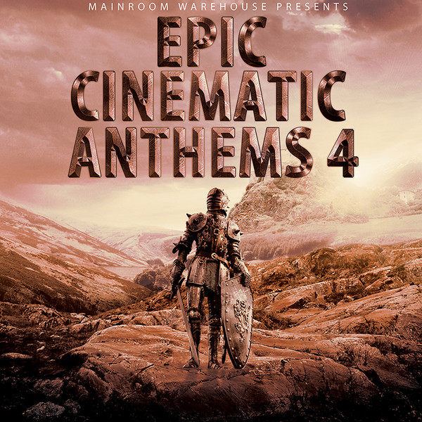 Epic Cinematic Anthems 4