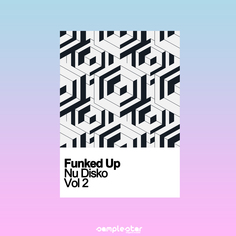 Funked Up Nu Disko Vol 2
