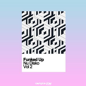 Funked Up Nu Disko Vol 2