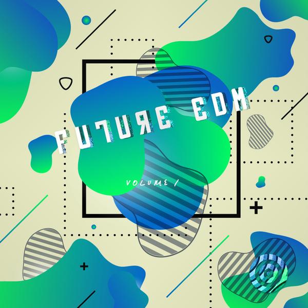 Future EDM Vol 1