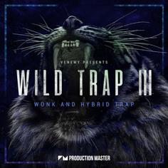Wild Trap 3: Wonk & Hybrid Trap