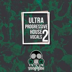 Ultra Progressive House Vocals 2