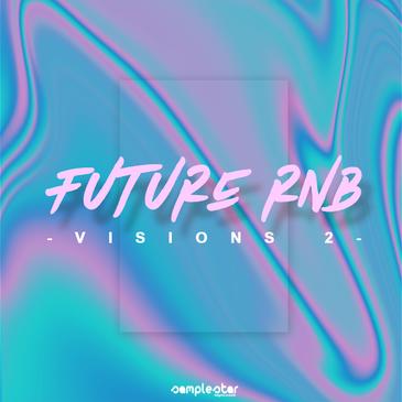 Future RnB Visions Vol 2