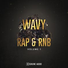 Wavy Rap & RnB Vol 1