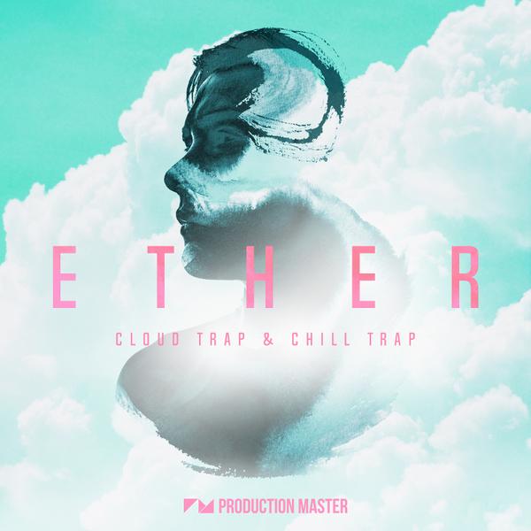 Ether: Cloud Trap & Chill Trap